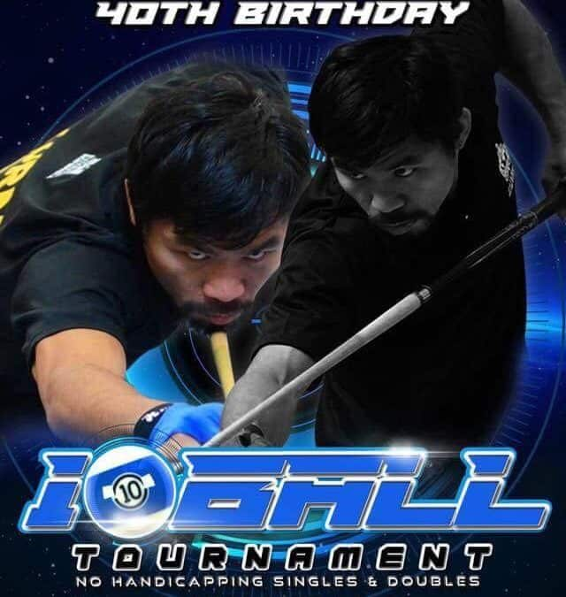 Sen. Emmnuel D. Pacquiao 40th Birthday 10-Ball Open Tournament